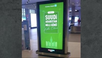 مطار إسطنبول يحتفل باليوم الوطني السعودي.. هل يخطب أردوغان ود المملكة؟