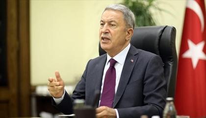 وزير الدفاع التركي يهدد الجيش الليبي: من يهاجم قواتنا سنعتبره هدفًا مشروعًا