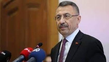 نائب الرئيس التركي: نكافح الإرهاب بشتى صوره دون تمييز بين منطقة أو عقيدة