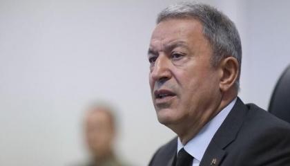 وزير الدفاع التركي: مستمرون في حماية مصالحنا بسوريا وقبرص وشمال العراق