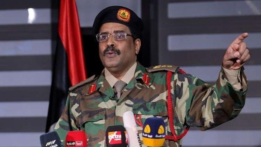 اللواء أحمد المسماري، المتحدث الرسمي باسم الجيش الوطني الليبي